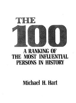 Download 100 most influential persons in history pdf book by author michal h hart