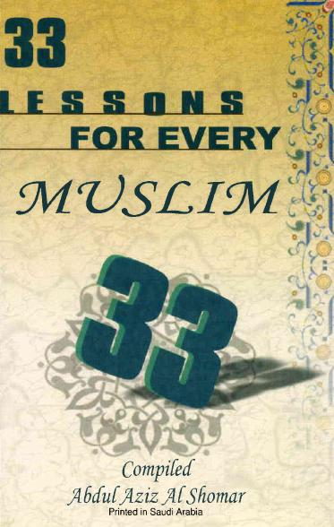 Download 33 lessons for every muslim pdf book by author abdul aziz al shomar