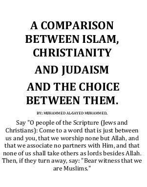 a comparison between islam christianity and judaism and the choice between them