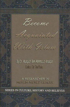 Become acquainted with islam download pdf book writer munqid bin mahmood assaqar