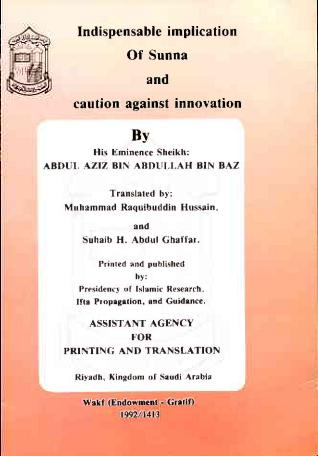 Indispensable implication of sunnah and caution against innovation download pdf book writer abul aziz bin abdullah bin baz