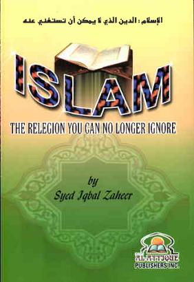 Islam the relegion you can no longer ignore download pdf book writer syed iqbal zaheer