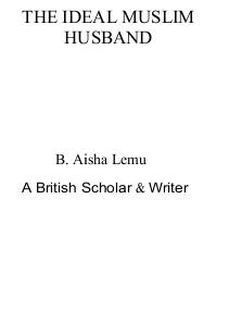 The ideal muslim husband download pdf book writer b ayesha lemu