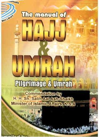 The manual of hajj and umrah pilgrimage and umrah download pdf book